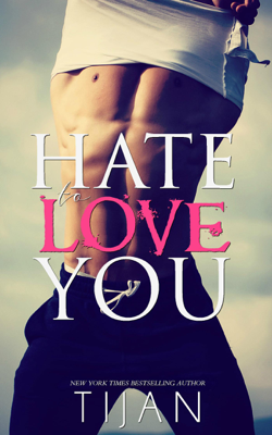 Tijan - Hate To Love You book