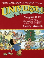 The Cartoon History of the Universe II