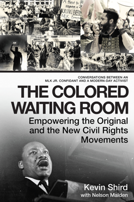 The Colored Waiting Room - Kevin Shird & Nelson Malden book