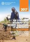 Afrique Vue Densemble Rgionale De La Scurit Alimentaire Et La Nutrition 2017 Le Lien Entre Les Conflits Et La Scurit Alimentaire Et La Nutrition Renforcer La Rsilience Pour La Scurit Alimentaire La Nutrition Et La Paix
