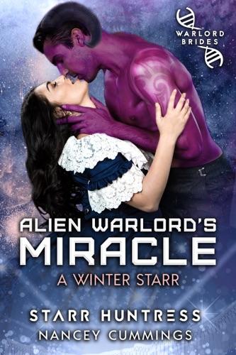 Nancey Cummings & Starr Huntress - Alien Warlord's Miracle