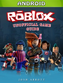 ROBLOX ANDROID GAME GUIDE UNOFFICIAL