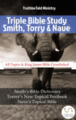 Triple Bible Study - Smith, Torrey & Nave