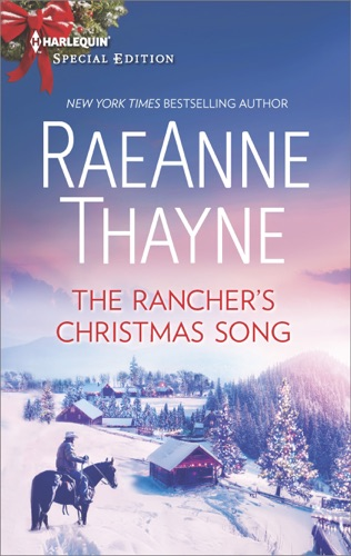 RaeAnne Thayne - The Rancher's Christmas Song