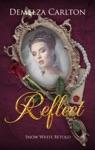 Reflect Snow White Retold