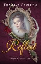 Reflect: Snow White Retold