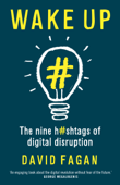 Wake Up: The nine hashtags of digital disruption
