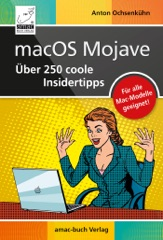 macOS Mojave – Über 250 coole Insidertipps