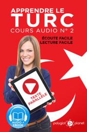 Apprendre le Turc - Écoute Facile - Lecture Facile - Texte Parallèle Cours Audio No. 2: Lire et Écouter des Livres en Turc