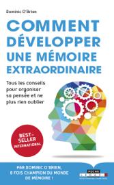 Comment développer une mémoire extraordinaire