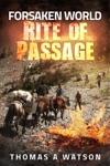 Forsaken World Rite Of Passage
