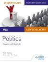 AQA ASA-level Politics Student Guide 2 Politics Of The UK
