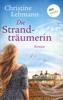 Die Strandträumerin - Christine Lehmann