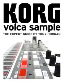Korg Volca Sample - The Expert Guide