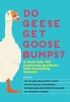 Do Geese Get Goose Bumps