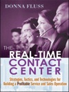 The Real-Time Contact Center