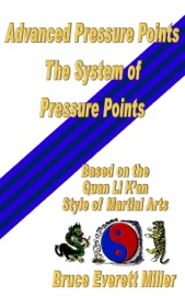 Download and Read Online Advanced Pressure Points: The system of Pressure Points