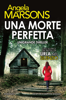 Angela Marsons - Una morte perfetta artwork