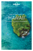 Lonely Planet's Best of Hawaii Travel Guide