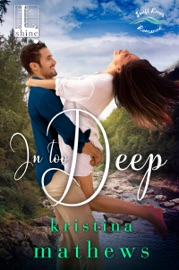 In Too Deep - Kristina Mathews