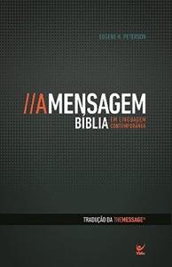 Bíblia - A Mensagem de Eugene H. Peterson Capa de livro
