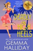 Deadly in High Heels