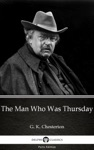 The Man Who Was Thursday By G K Chesterton Illustrated