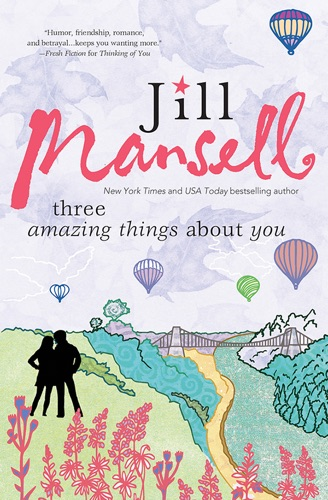 Jill Mansell - Three Amazing Things About You