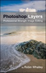 Photoshop Layers Professional Strength Image Editing