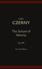 The School of Velocity, Op. 299 (Complete)