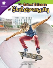 The Art and Science of Skateboarding