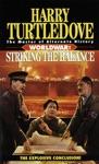 Striking The Balance Worldwar Book Four
