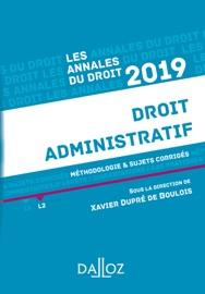 Annales Droit Administratif 2019 M Thodologie Sujets Corrig S