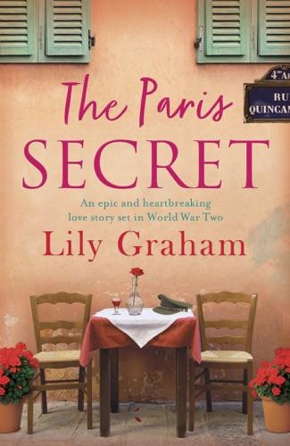 The Paris Secret - Lily Graham - Lily Graham