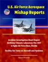 US Air Force Aerospace Mishap Reports Accident Investigation Board Report - McKinley Climatic Laboratory Fire 2017 At Eglin Air Force Base Florida - Facility For Tests On Aircraft And Systems