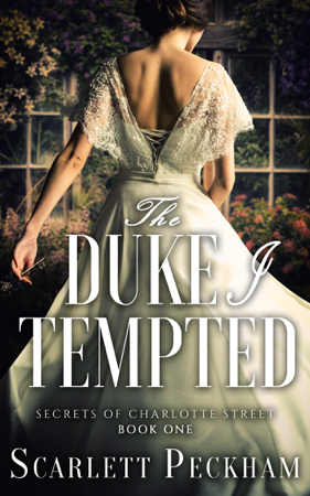The Duke I Tempted - Scarlett Peckham