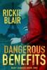 Dangerous Benefits
