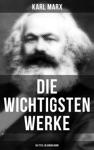 Die Wichtigsten Werke Von Karl Marx 50 Titel In Einem Band