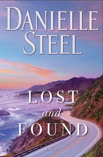 Danielle Steel - Lost and Found