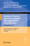 Highlights Of Practical Applications Of Agents Multi-Agent Systems And Sustainability The PAAMS Collection