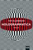 Tom Hillenbrand - Hologrammatica Grafik