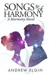 Songs Of Harmony