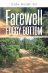 Farewell Foggy Bottom