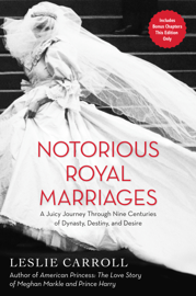 Notorious Royal Marriages book