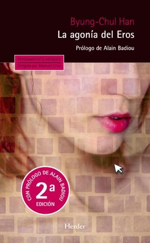 La agonía del Eros (2ª edición)