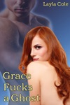 Grace Fs A Ghost MF Paranormal Erotica