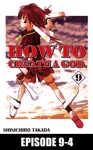 HOW TO CREATE A GOD Episode 9-4