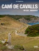 Menorca GR 223: Camí de cavalls Book Cover