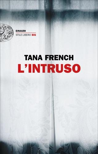 Tana French - L'intruso