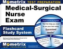 Medical-Surgical Nurse Exam Flashcard Study System: